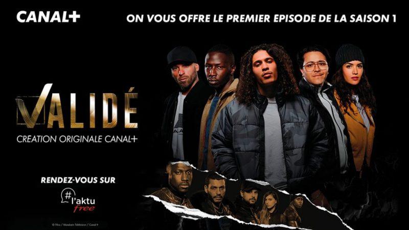 """Freebox : Free et Canal+ vous offrent le premier épisode de la nouvelle série événement """"Validé"""""""