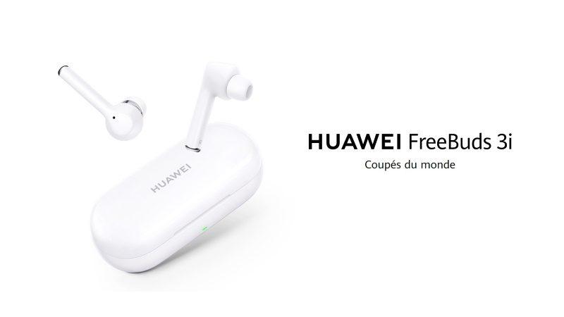 FreeBuds 3i : les nouveaux écouteurs True Wireless avec réduction de bruit active de Huawei