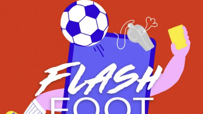 Flash Foot, Free Ligue 1 Uber Eats lance son premier podcast, disponible gratuitement sur plusieurs plateformes