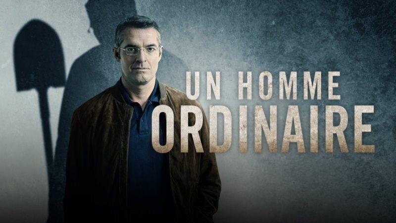 """M6 : L'affaire Xavier Dupont de Ligonnès au coeur de la série """"Un homme extraordinaire"""" à retrouver dès ce soir"""