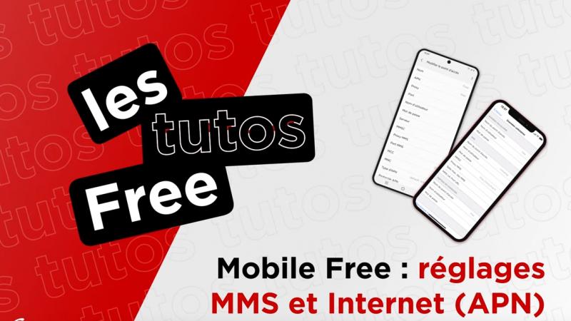 Free lance un tuto pratique pour aider les abonnés Free Mobile en difficulté avec internet et les MMS sur leur nouveau smartphone