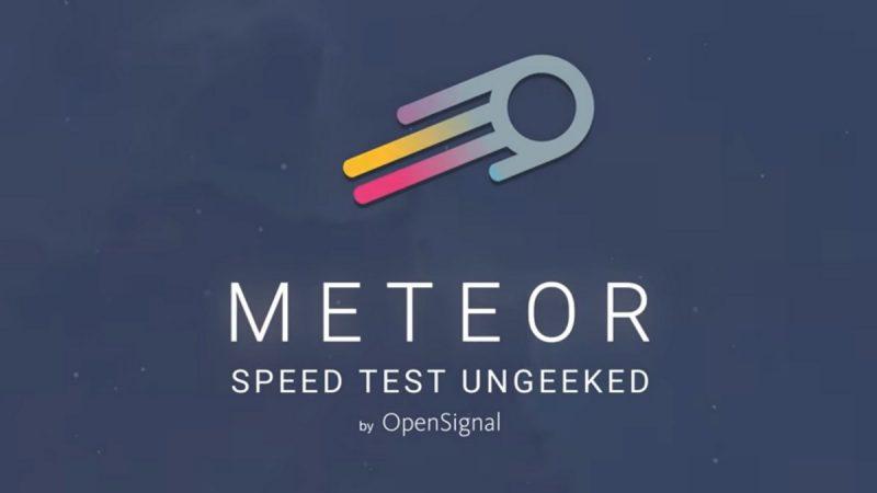 L'application Meteor permettant de mesurer facilement la qualité de votre connexion Internet se met à jour sur Android et iOS