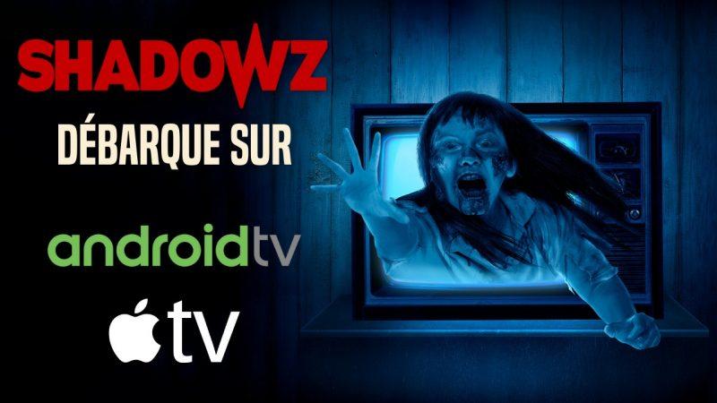 Shadowz est désormais disponible sur Freebox Pop et mini 4K